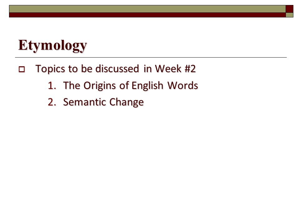 lexicology and etymology Lexicology definition object division  (ie historical lexicology) - synchronic  approach (ie descriptive lexicology)  time, transfer, meaning, etymology, etc.