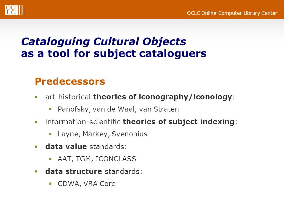 Cataloguing Cultural Objects as a tool for subject cataloguers
