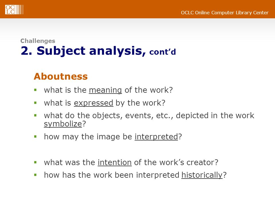 Challenges 2. Subject analysis, cont'd