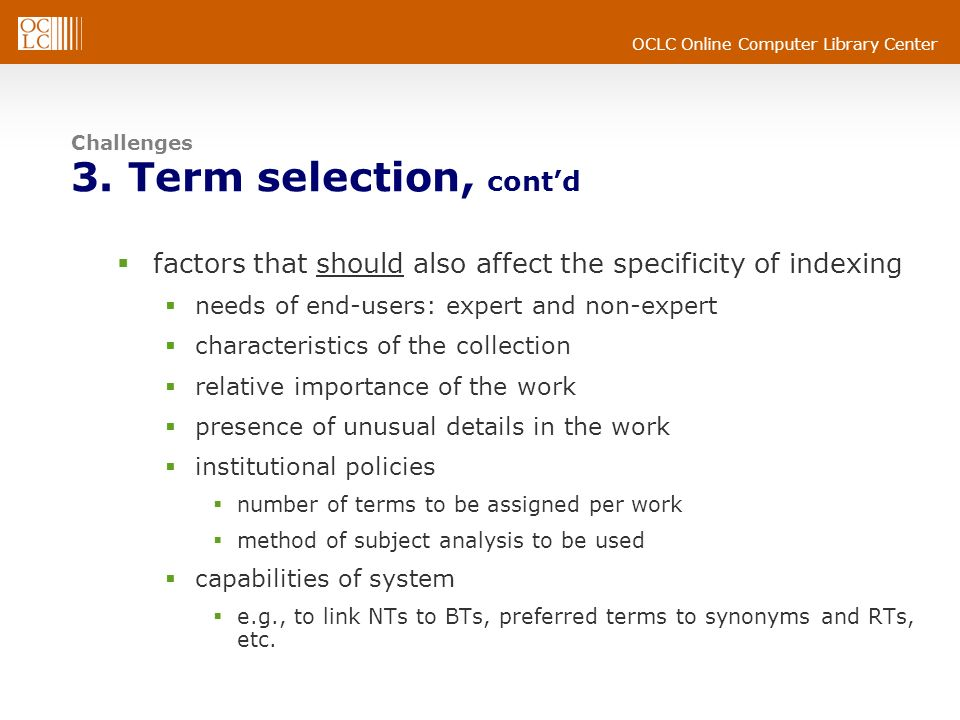 Challenges 3. Term selection, cont'd