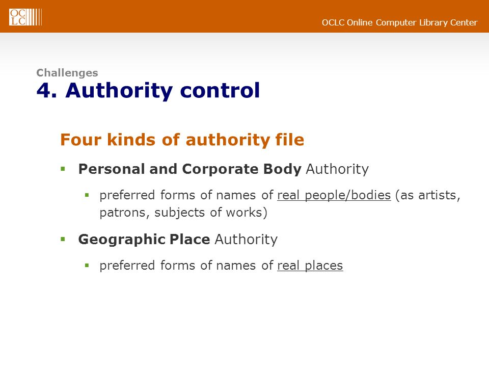 Challenges 4. Authority control