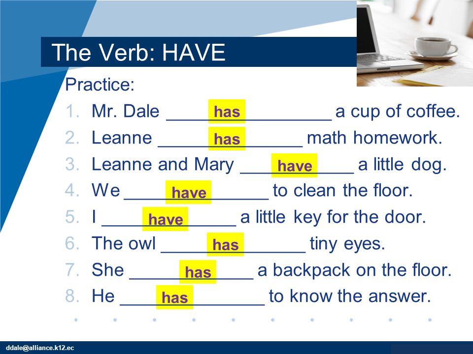 Grammar The Have Verb Ppt Video Online Download