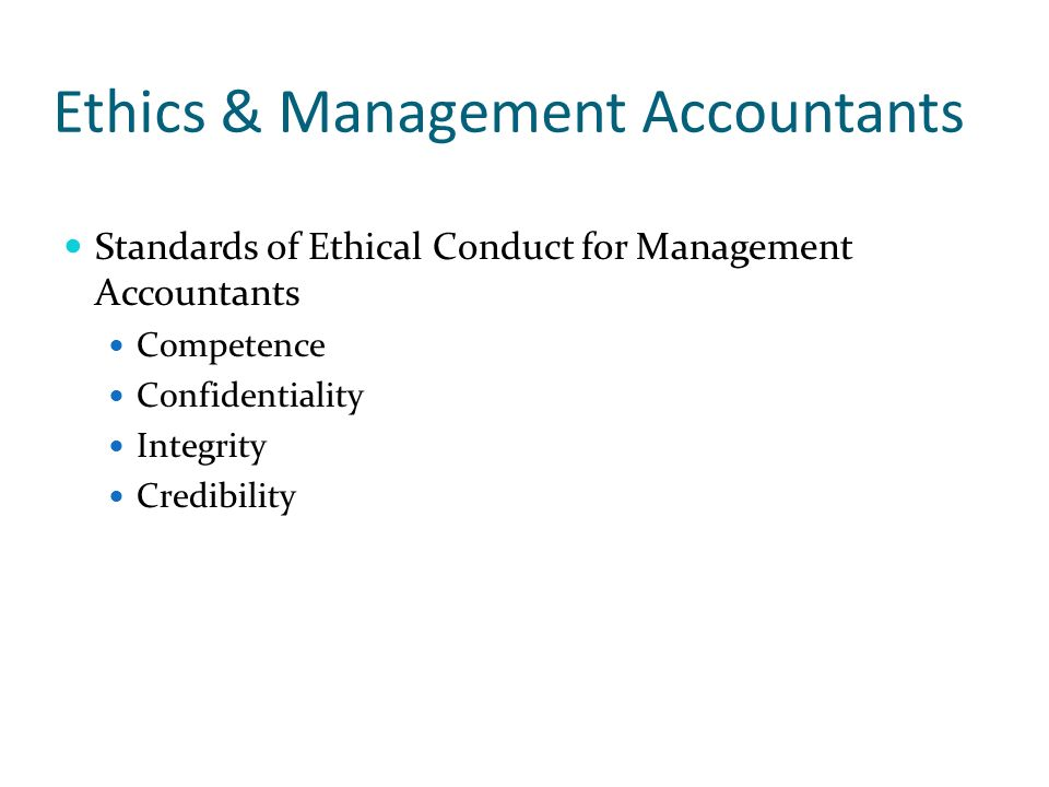 ethical standards for management accountants essay The ima provides managerial accounting ethics for licensed accountants, and  non-licensed accountants also can use these ethical standards to govern their.