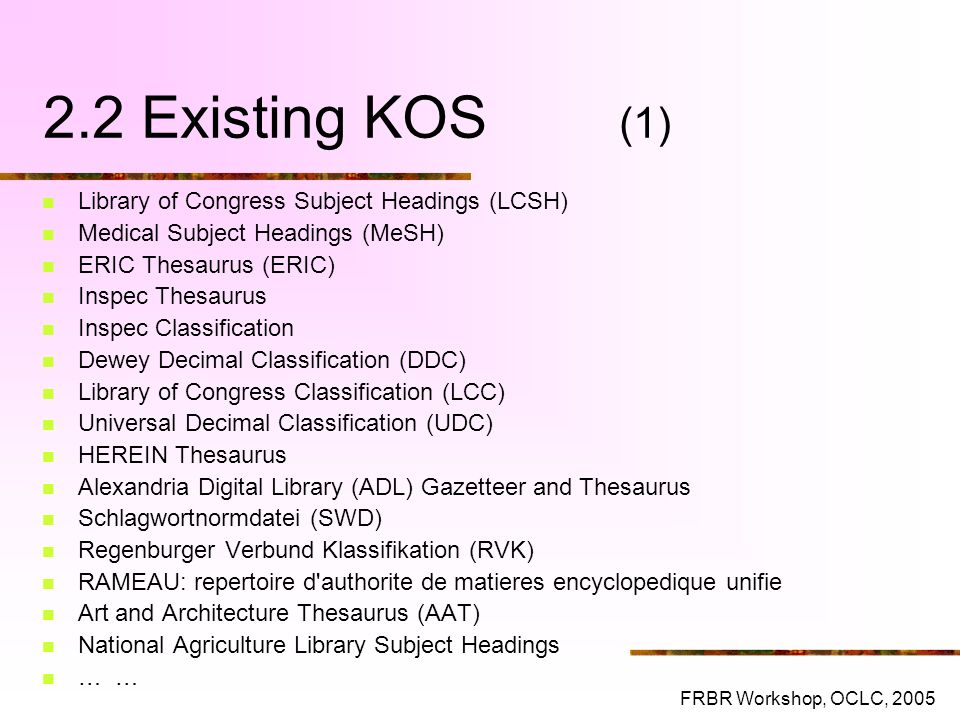 2.2 Existing KOS (1) Library of Congress Subject Headings (LCSH)