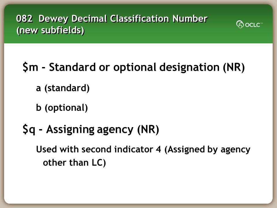 082 Dewey Decimal Classification Number (new subfields)