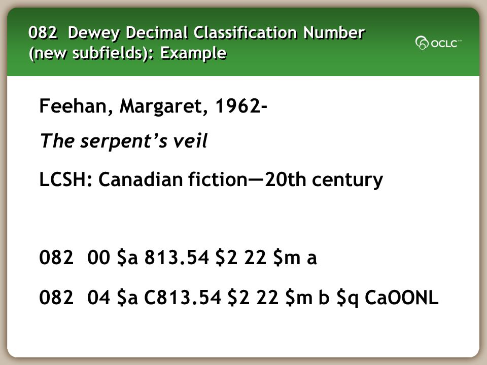 082 Dewey Decimal Classification Number (new subfields): Example