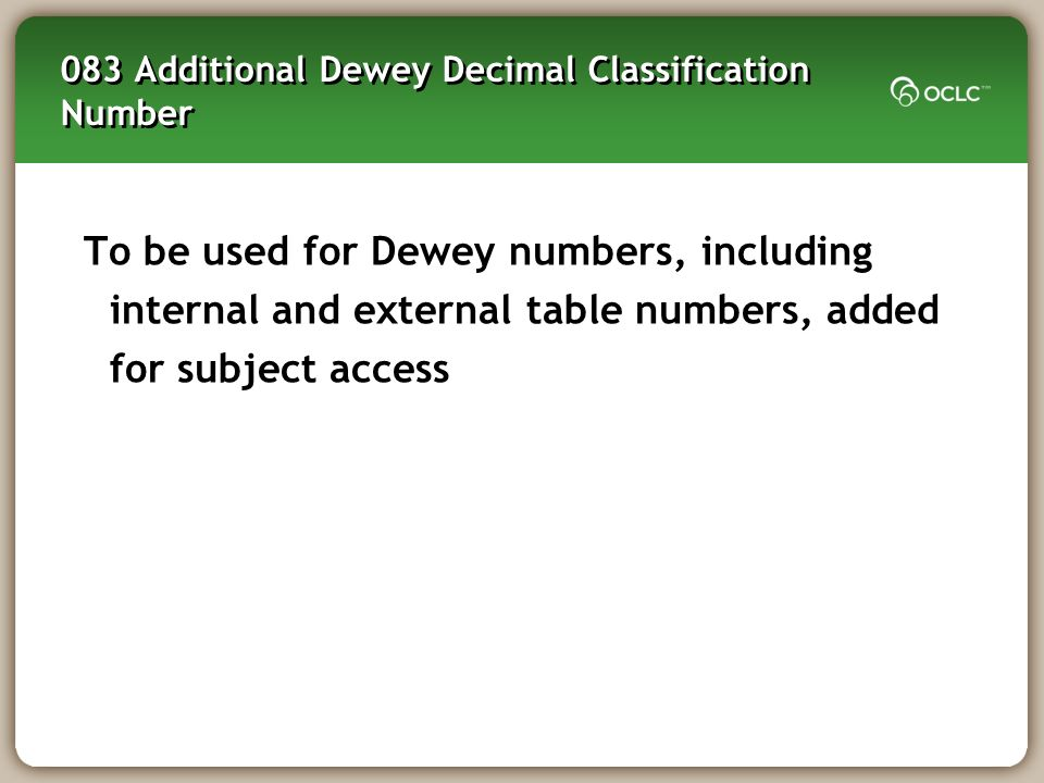 083 Additional Dewey Decimal Classification Number