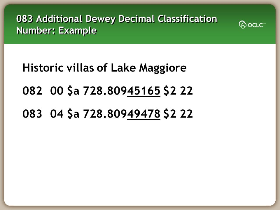 083 Additional Dewey Decimal Classification Number: Example