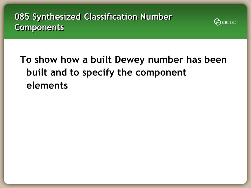 085 Synthesized Classification Number Components
