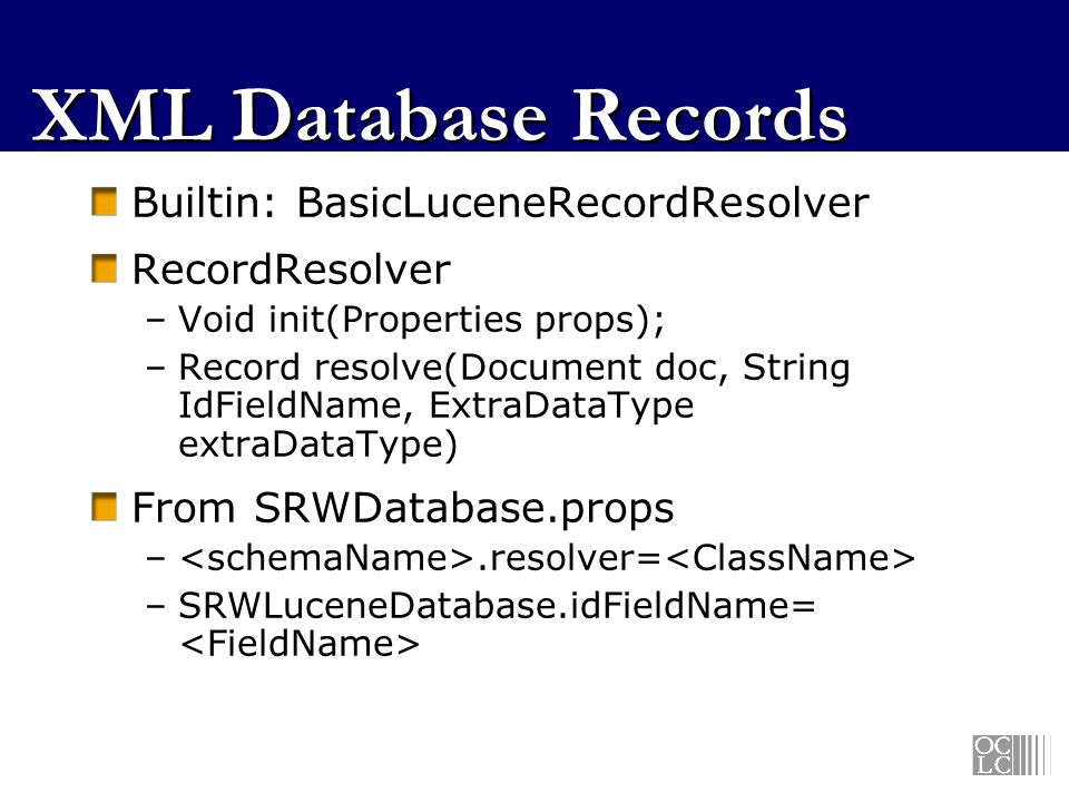 XML Database Records Builtin: BasicLuceneRecordResolver RecordResolver