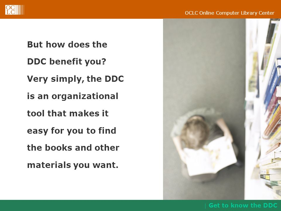 But how does the DDC benefit you Very simply, the DDC