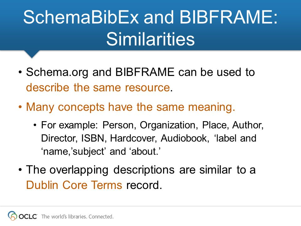 SchemaBibEx and BIBFRAME: Similarities