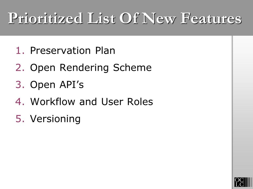 Prioritized List Of New Features