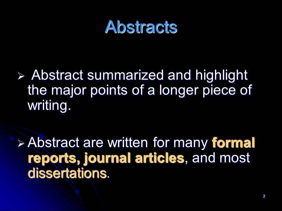abstract examples writing an abstract Guide to writing an abstract for a science fair project includes a list of key elements for the abstract and examples.