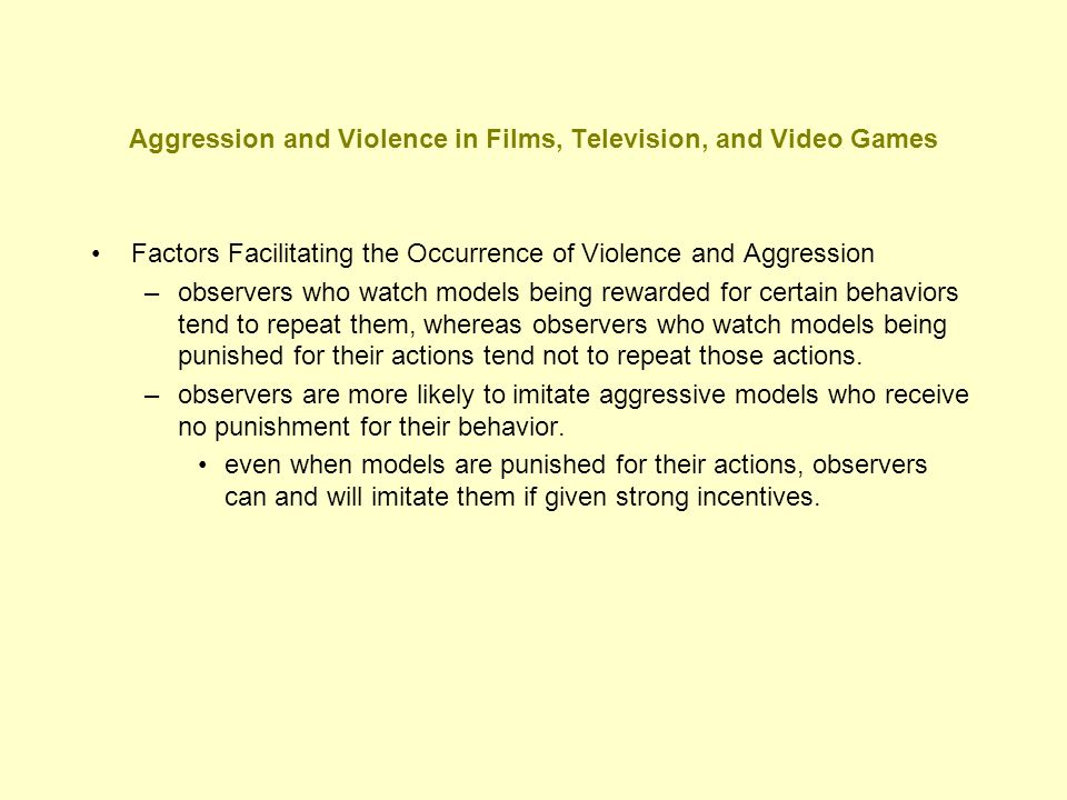 Aggression and Violence in Films, Television, and Video Games