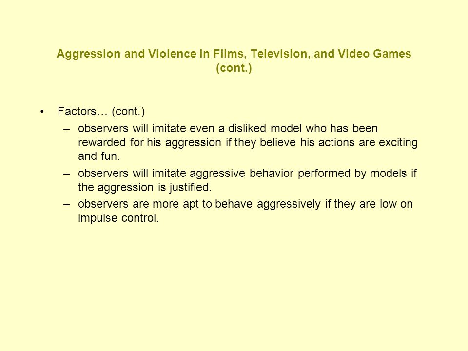 Aggression and Violence in Films, Television, and Video Games (cont.)