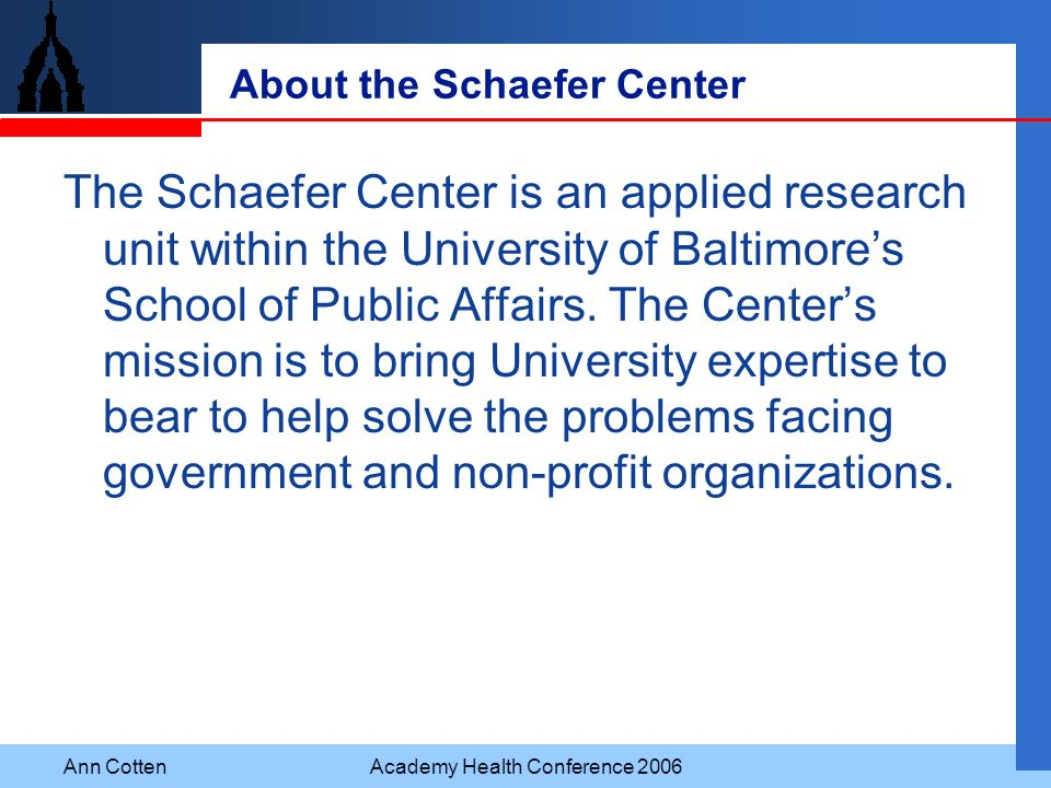 About the Schaefer Center