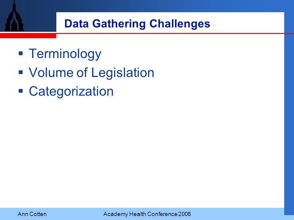 Data Gathering Challenges