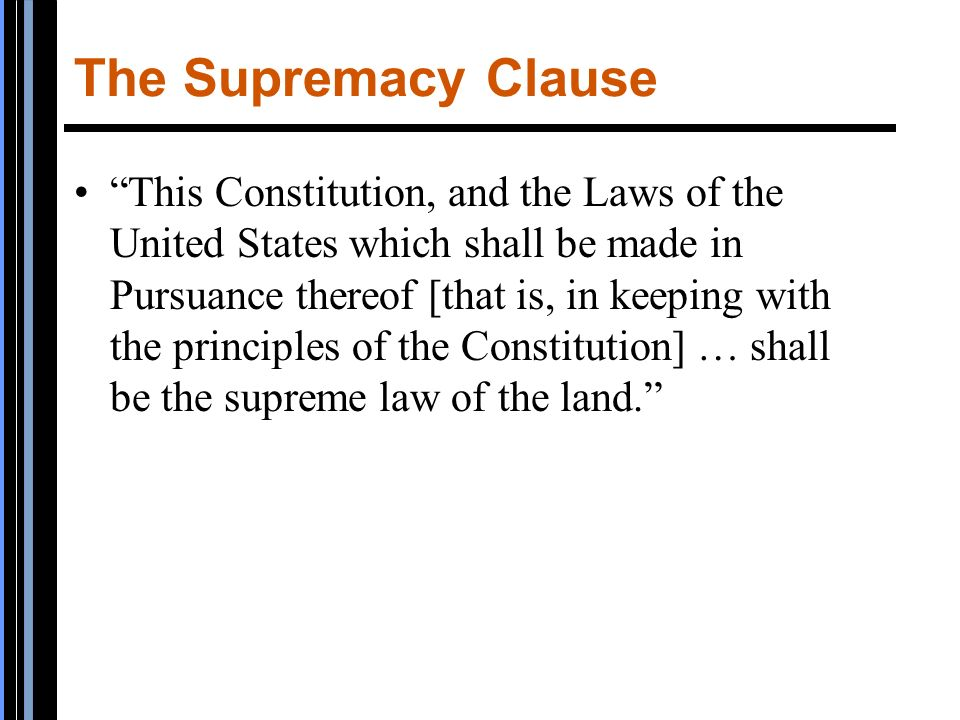 an analysis of the supremacy clause in the america constitution Federalism in the constitution in the final analysis clause 2 of the united states constitution, known as the supremacy clause.