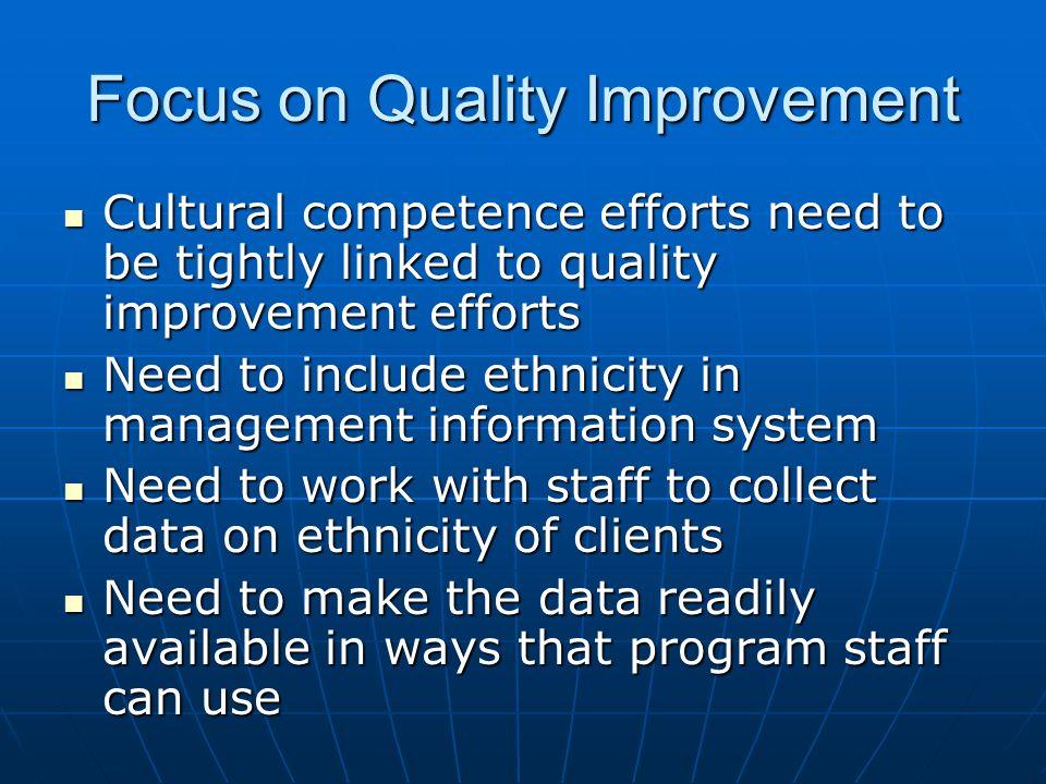 Focus on Quality Improvement
