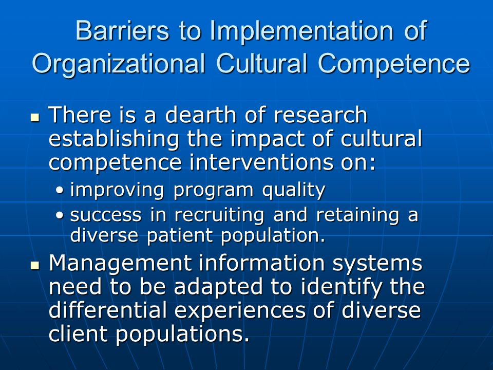 Barriers to Implementation of Organizational Cultural Competence