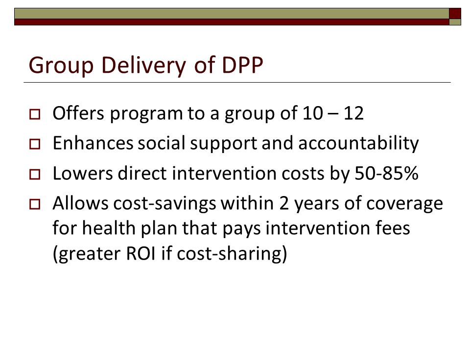 Group Delivery of DPP Offers program to a group of 10 – 12