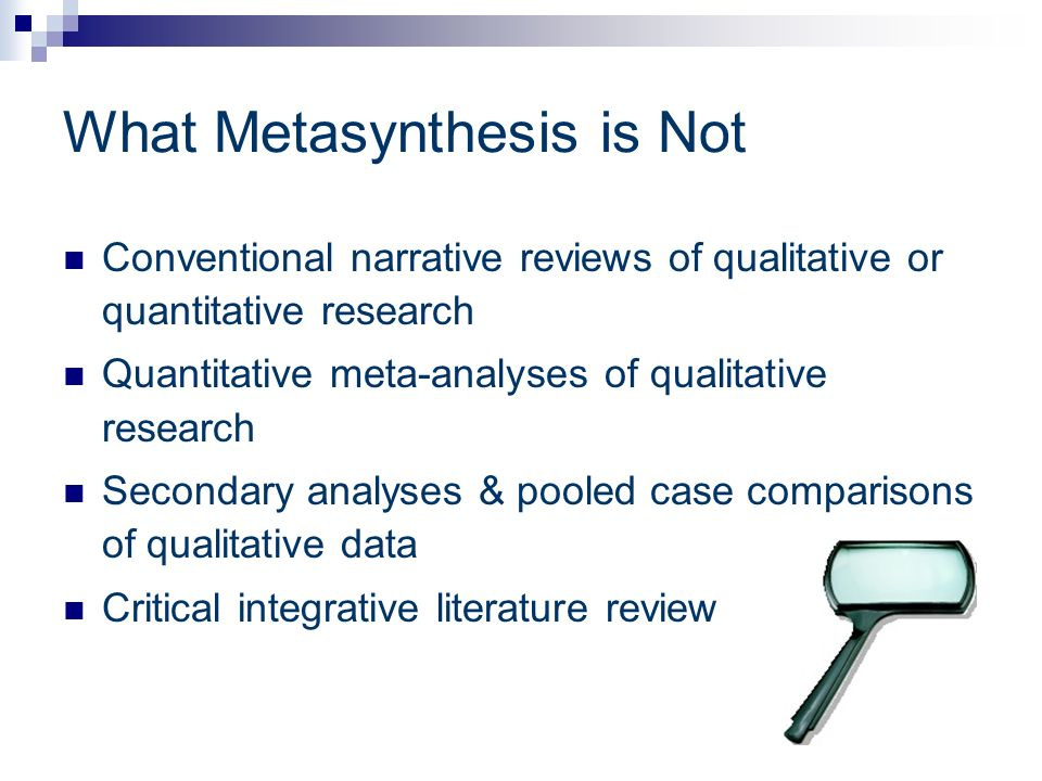 metasynthesis The goal of this metasynthesis is to make some progress toward explaining the take-up patterns observed across hcv studies to that end, i examine some assumptions undergirding much of the.