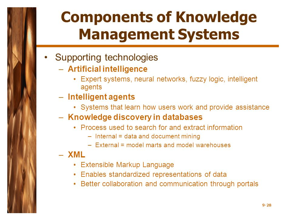 components of knowledge systems Encompass what some may see as information systems' zack (1999)   component of knowledge management hence the type of culture existing in the.