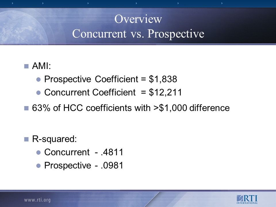 Overview Concurrent vs. Prospective