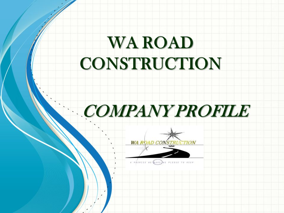 wa road construction company profile - ppt video online download, Presentation templates