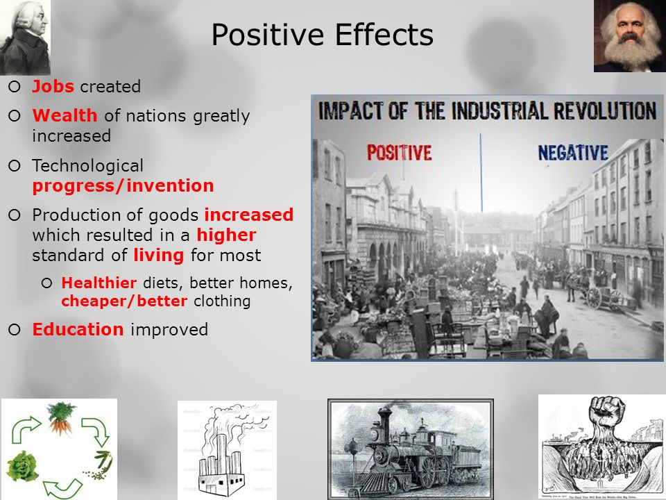 the positive impact of the industrial revolution on the country The impact of the industrial revolution on british society and economy there is no doubt that the industrial revolution plays a central role in the modern british history the structure of british society has forever changed by the impact and consequences of industrial revolution.
