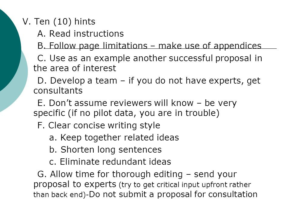 V. Ten (10) hints A. Read instructions. B. Follow page limitations – make use of appendices.