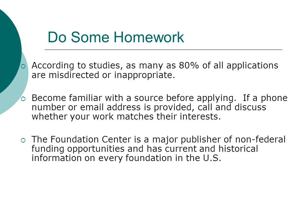 Do Some Homework According to studies, as many as 80% of all applications are misdirected or inappropriate.