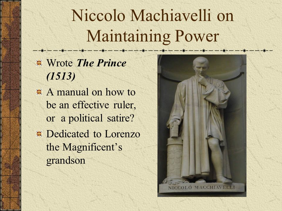 an analysis of the characteristics of the works of niccolo machiavelli 2018-6-19  for pitkin's fortune is a woman that  the personal and social characteristics of machiavelli's  the most critical passages of his works dealing with.