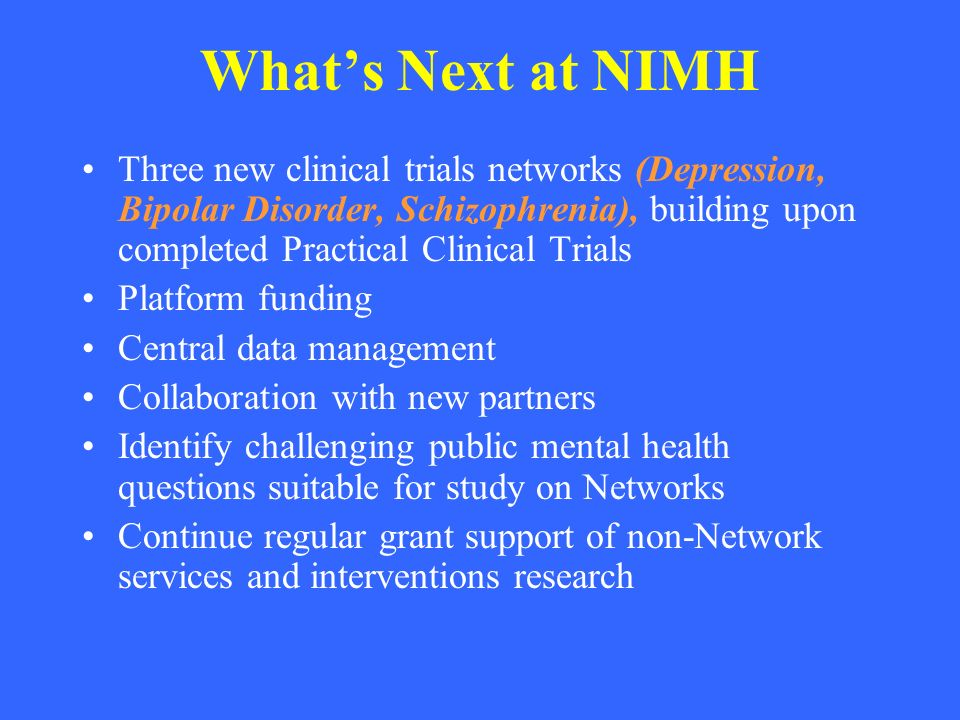 What's Next at NIMH