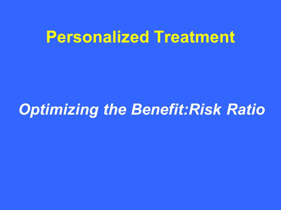 Personalized Treatment