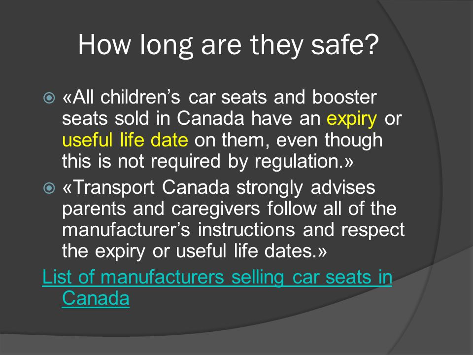 Car Seat Expiry Canada >> Motor vehicle safety Child safety - ppt download