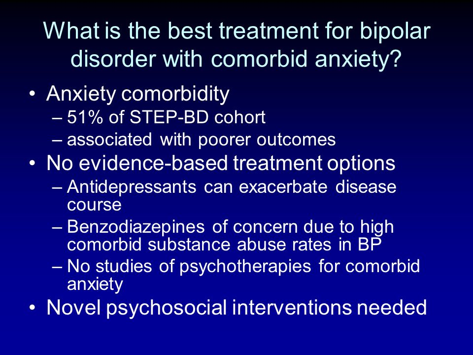What is the best treatment for bipolar disorder with comorbid anxiety