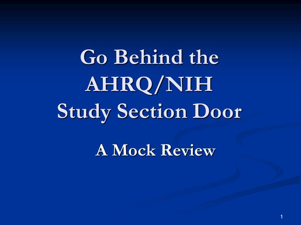 Go Behind the AHRQ/NIH Study Section Door