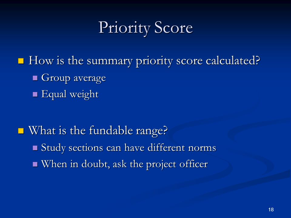 Priority Score How is the summary priority score calculated