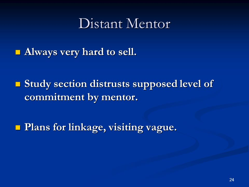 Distant Mentor Always very hard to sell.