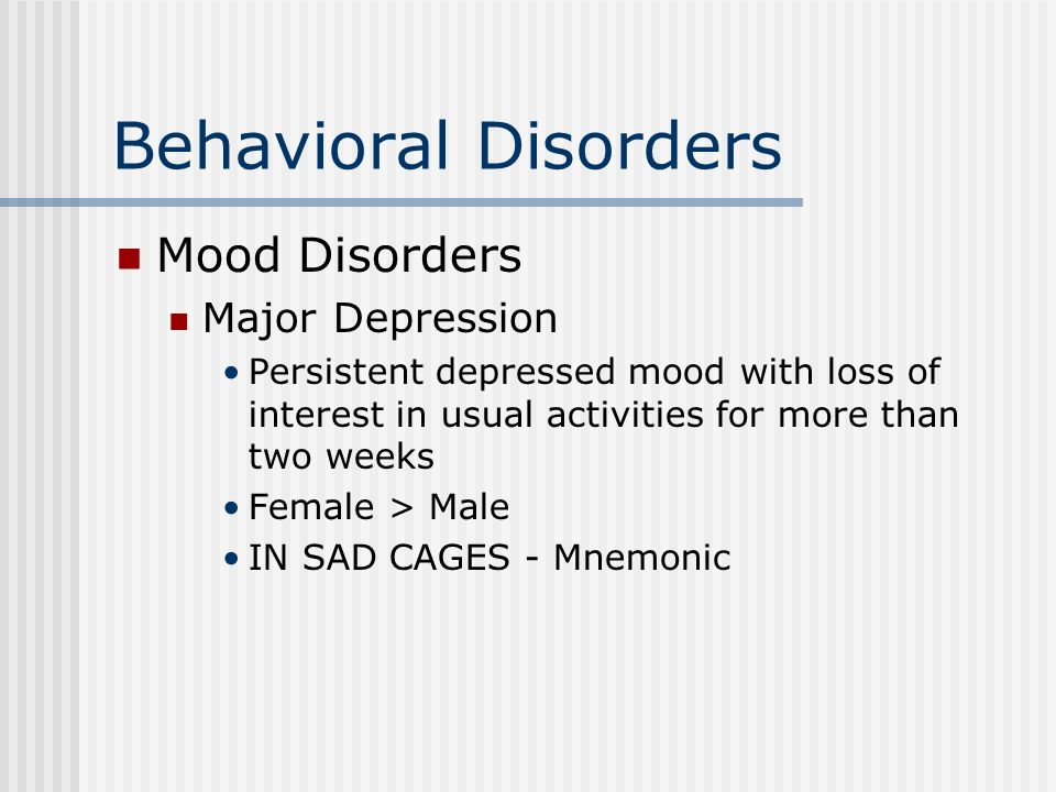 major depressive disorder behavioral and Dysthymia is less acute and severe than major depressive disorder as dysthymia is a chronic disorder there is a high incidence of comorbid illness in those with dysthymia suicidal behavior is also a particular problem with persons with dysthymia.