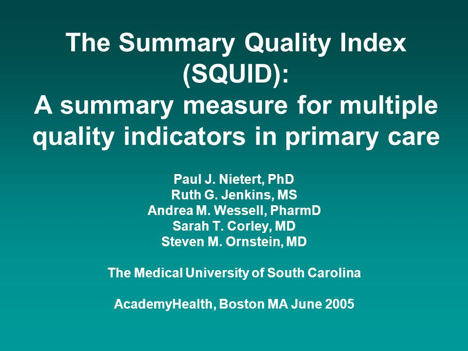 The Summary Quality Index (SQUID): A summary measure for multiple quality indicators in primary care