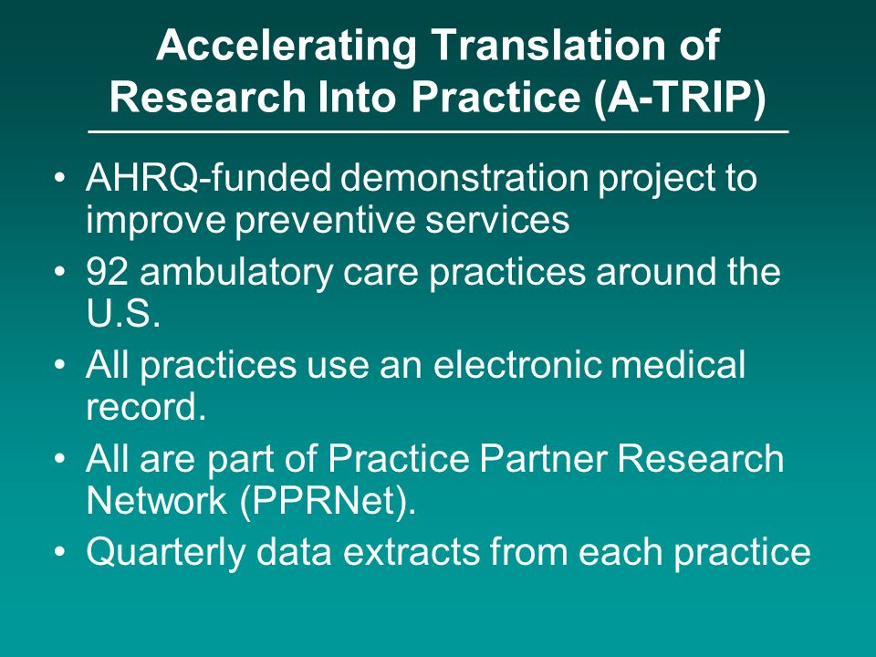 Accelerating Translation of Research Into Practice (A-TRIP)