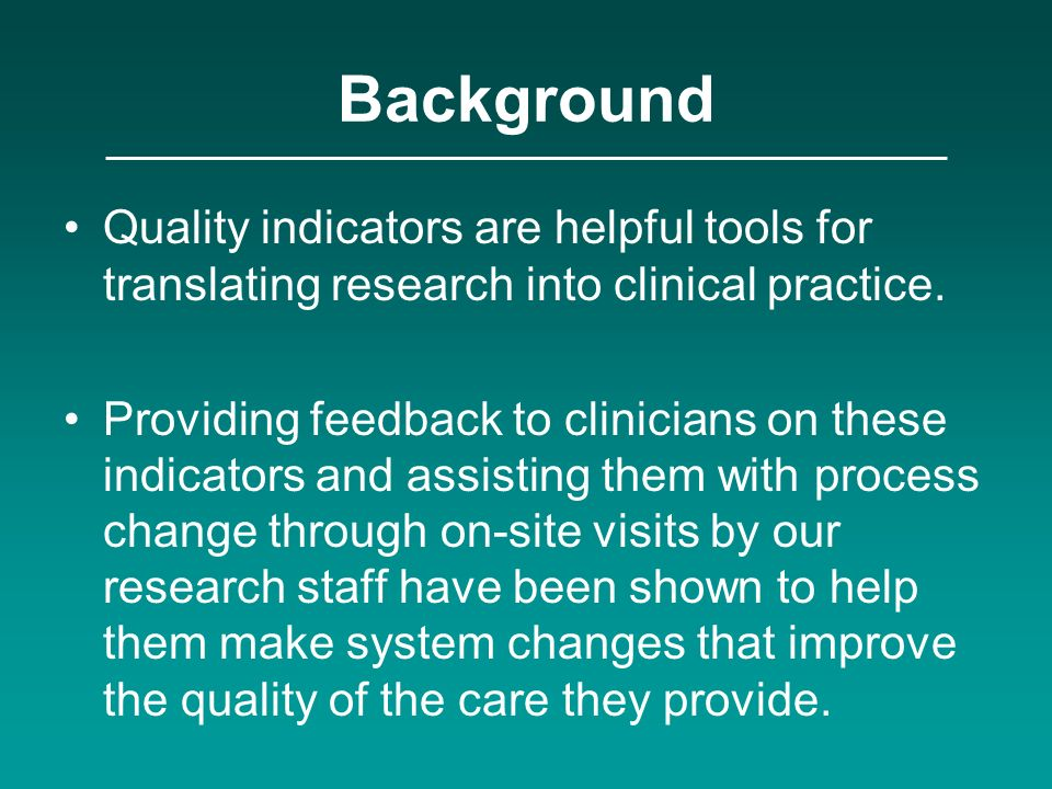 Background Quality indicators are helpful tools for translating research into clinical practice.