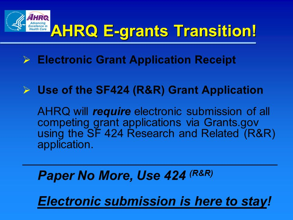 AHRQ E-grants Transition!