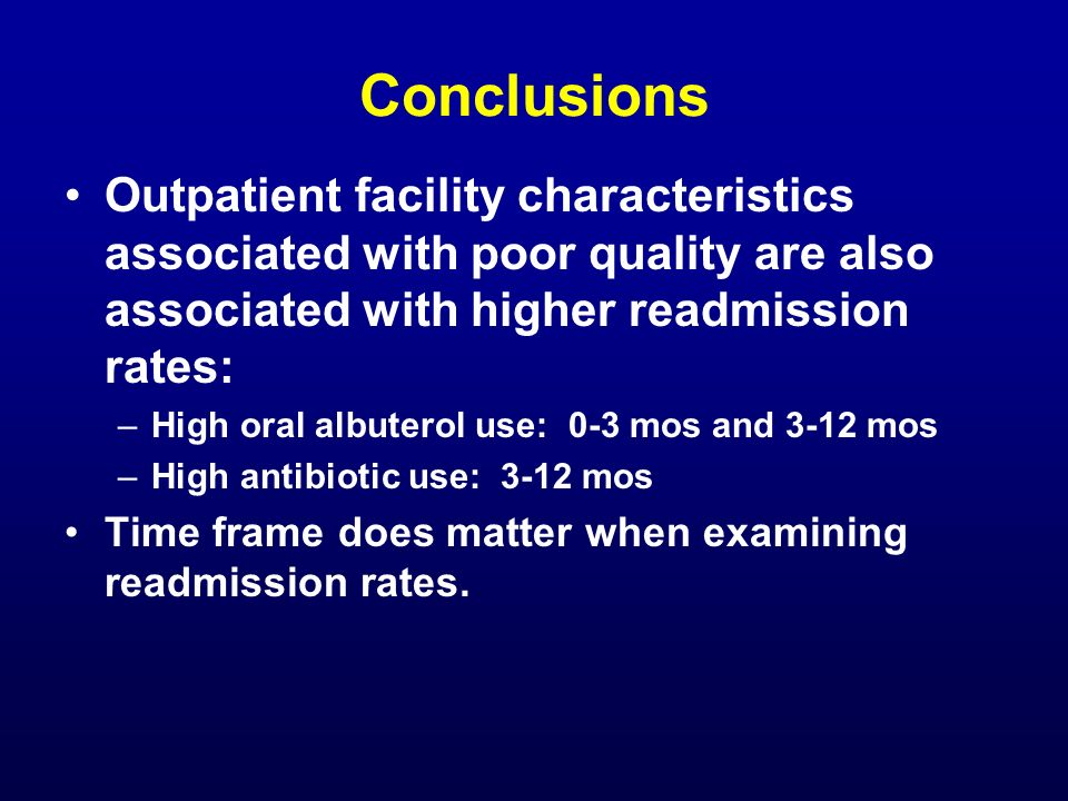 Conclusions Outpatient facility characteristics associated with poor quality are also associated with higher readmission rates: