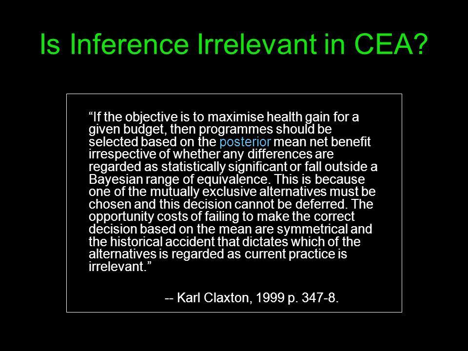 Is Inference Irrelevant in CEA