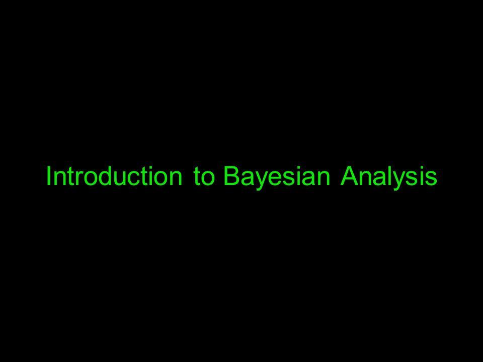 Introduction to Bayesian Analysis