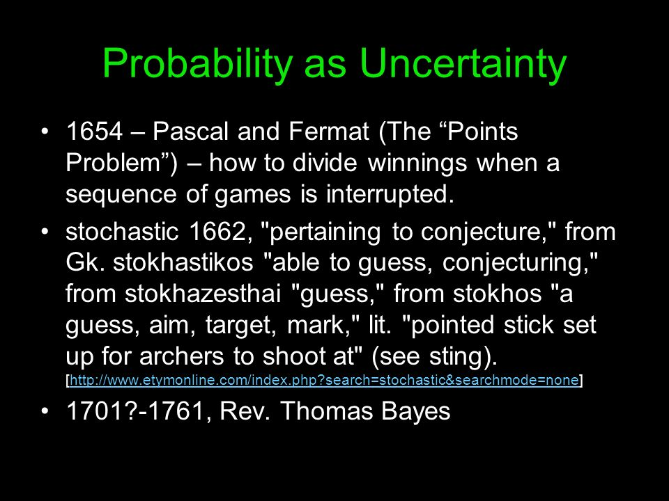 Probability as Uncertainty